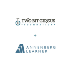 Annenberg Foundation and Two Bit Circus Foundation Ignite Lifelong Love for Arts and Sciences with Free STEAM-Based Online Projects